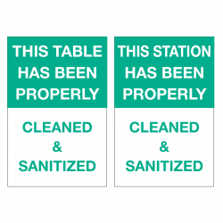 Table/Station is Cleaned & Sanitized