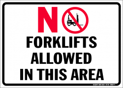 No Forklifts Allowed