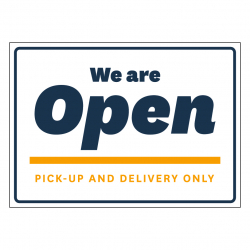 Open for Pick-up or Delivery